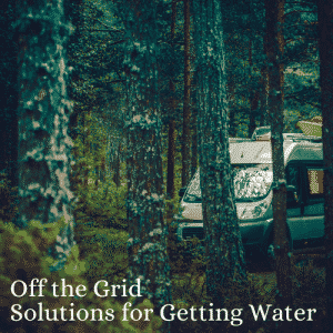 off the grid water solutions for rv travel