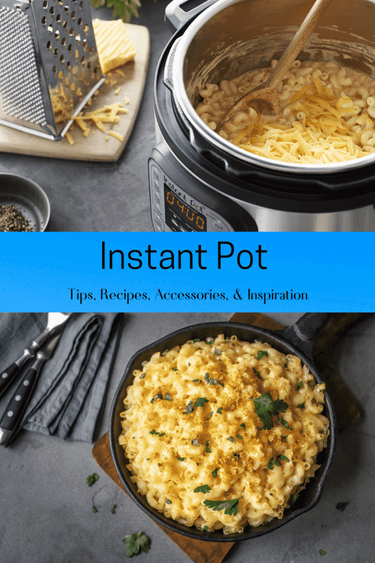 instant pot tips, recipes, and inspirations text with image of macaroni and cheese