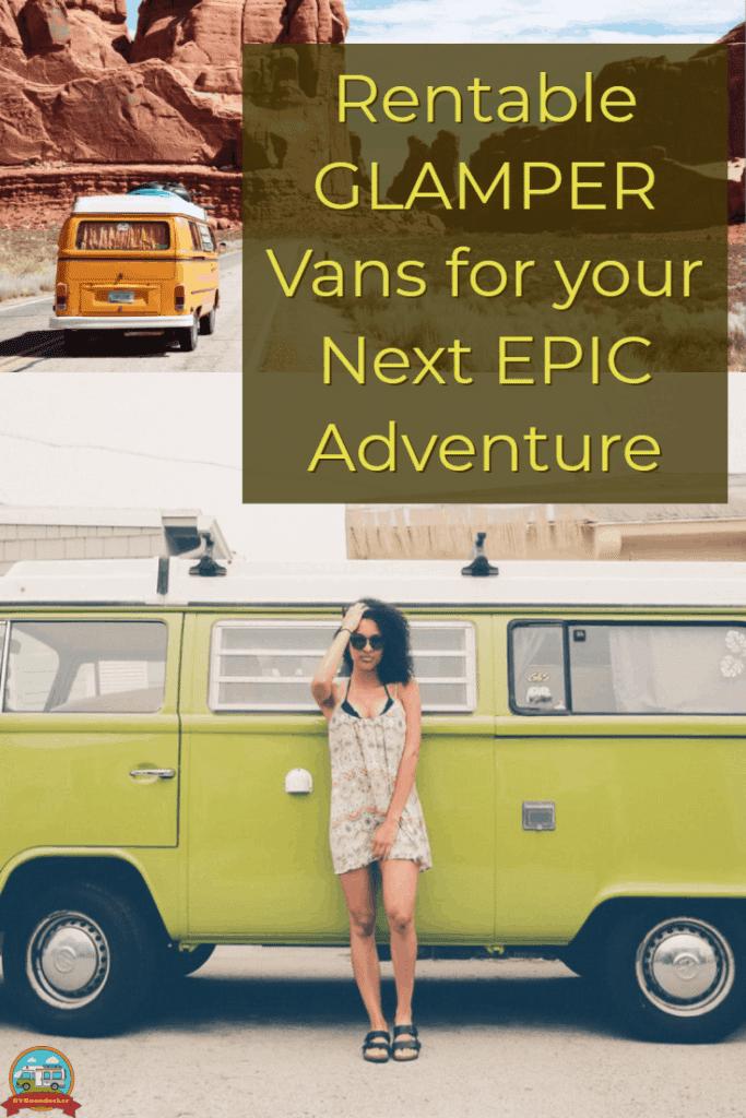 Rentable glamper vans for your next epic adventure picturing camper vans