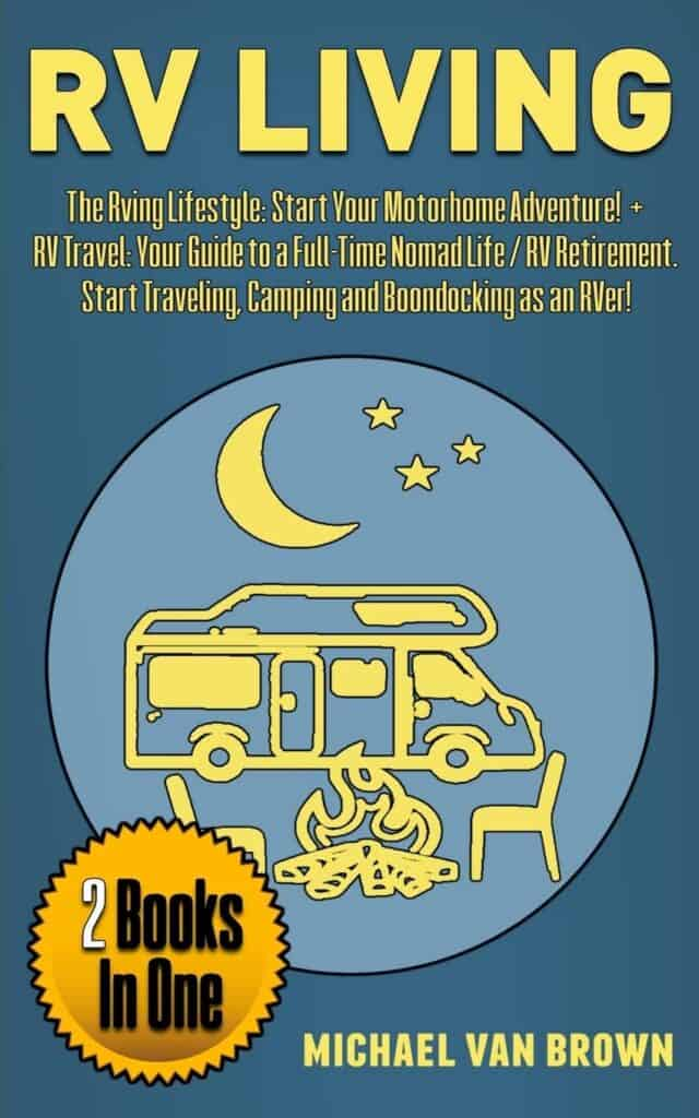 RV Living, the rving lifestyle starts your motorhome adventure