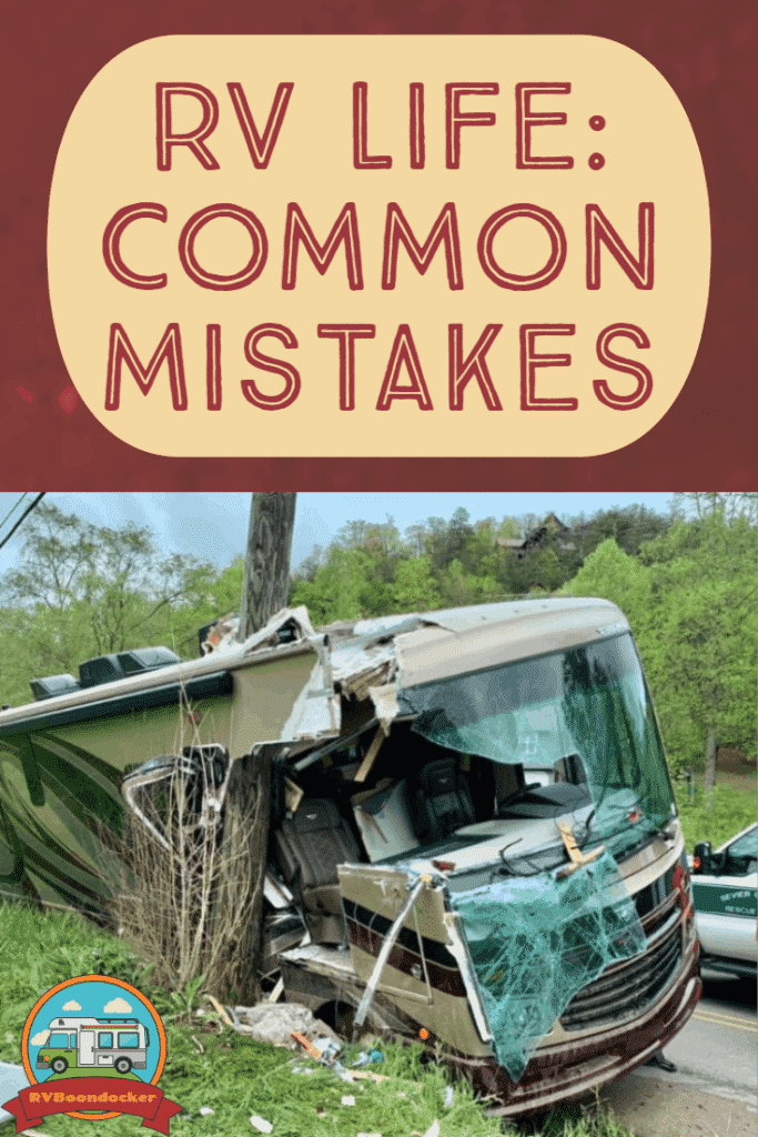 RV life common mistakes picturing a crash into a pole
