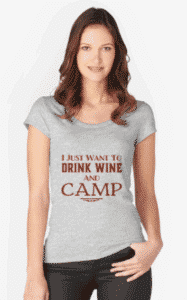 drink wine and camp womens tshirt