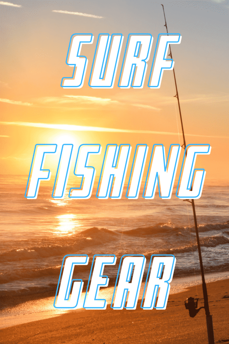 gear for surf fishing